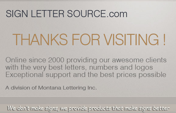 Montana Lettering Inc We make your sign look better. The same letters the pros use